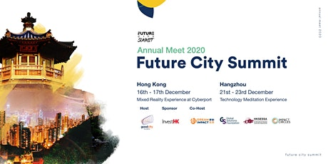 Future City Summit Annual Meet 2020 (Hong Kong Session) tickets