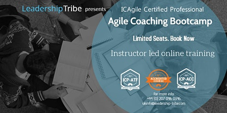 Agile Coach Bootcamp (ICP-ATF & ICP-ACC) | Virtual - Full Time tickets