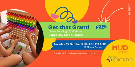 Get that Grant!  Grant Funding 101 Webinar, Especially for Educators tickets