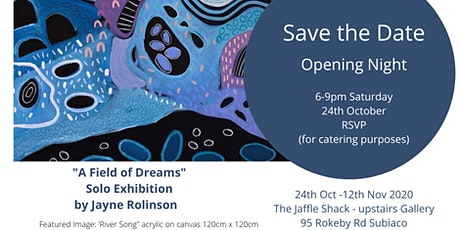 "Solo Art Exhibition - ""A Field Of Dreams"" tickets"