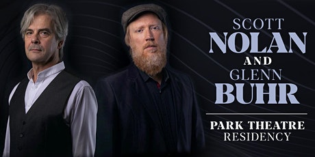 Scott Nolan | Glenn Buhr - The Residency Series - Night 7 - Nov 25th, 2020 tickets