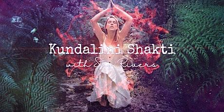 Kundalini Shakti Energy Activation  - Body Awakening with Sky Rivers tickets
