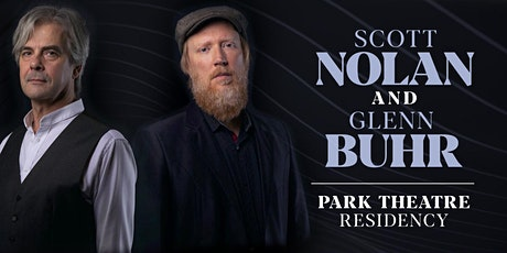 Scott Nolan | Glenn Buhr - The Residency Series - Night 9 - Dec 16th, 2020 tickets