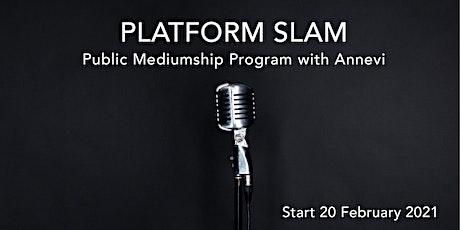 Platform Slam - Mentorship tickets