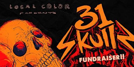 31 Skulls Fundraiser tickets