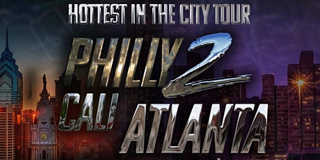 Philly & Cali 2 ATL tickets