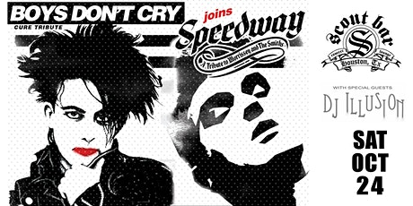 Boys Don't Cry: A Cure Xperience & Speedway- a tribute to The Smiths tickets