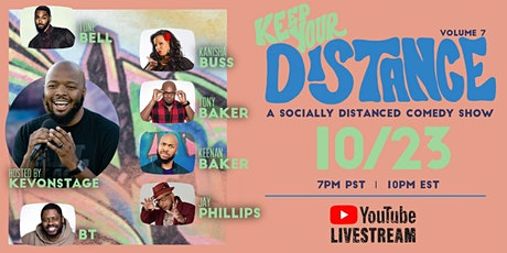 Keep Your Distance - A Socially Distanced Comedy Show Vol. 7 tickets