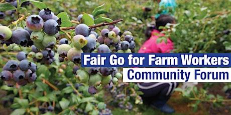Fair Go for Farm Workers Community Forum tickets