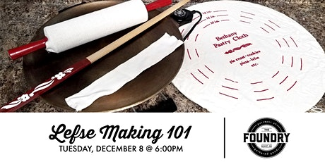 The Foundry - Lefse Making 101 tickets