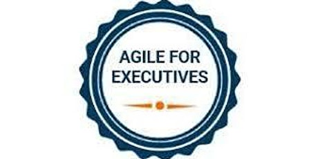 Agile For Executives 1 Day Virtual Live Training in Kelowna tickets