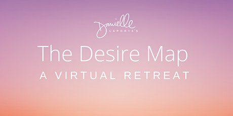 The Desire Map Virtual Retreat tickets