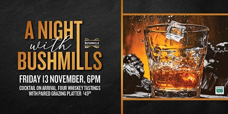 A Night with Bushmills tickets