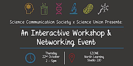UWA Science Communication Society x Science Union - Workshop & Networking tickets