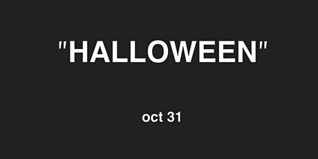 """Halloween"" tickets"