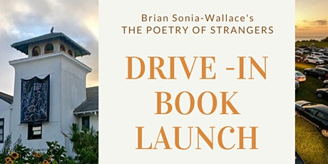 Brian Sonia-Wallace's Drive-In Book Launch  Via Short Wave Radio tickets