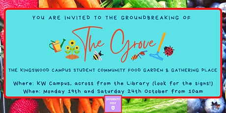 Ground-Breaking of 'The Grove', the Kingswood campus  food garden tickets