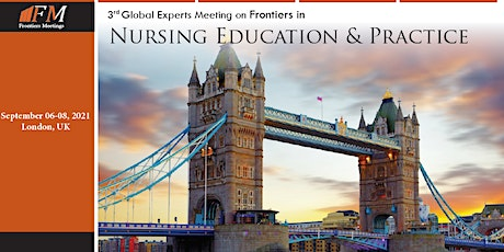3rd Global Experts Meeting on Frontiers in Nursing Education and Practice tickets