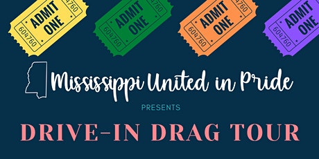 Drive-In Drag  Show Tour (Tupelo) tickets