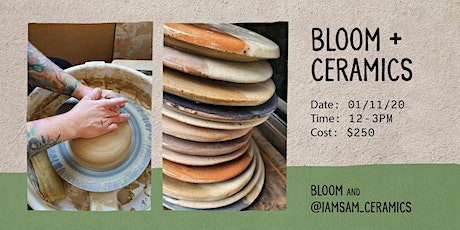 Bloom + Ceramics tickets