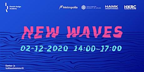New Waves -seminaari virtuaalitodellisuudessa tickets