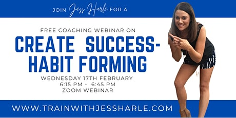 Create Success - Habit Forming with Jess Harle tickets