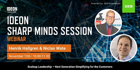 Ideon Sharp Minds Session - Next Generation Simplifying for the Customers tickets