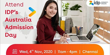 Attend IDP's Australia Admissions Day in  Chennai-4th Nov / 11am - 4pm tickets