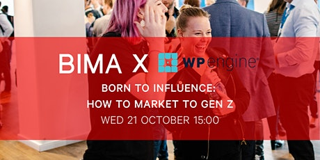 BIMA Hangouts | Born to Influence: How to Market to Gen Z tickets