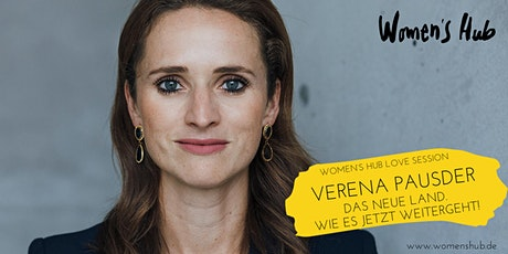 VERENA PAUSDER in der WOMEN'S HUB LOVE SESSION  Mi, 02.12.2020 Tickets