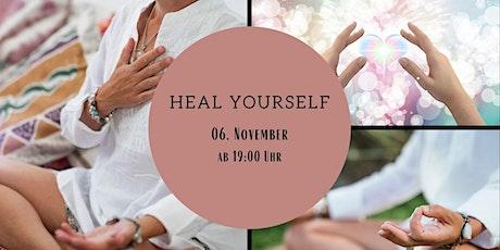 Heal Yourself - Erlebnisvortrag über Energieheilkunde & Mindfulness Tickets