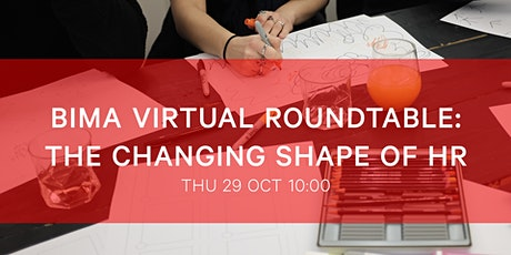 BIMA Virtual Roundtable | The Changing Shape of HR tickets