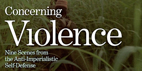 Docs Hub presents:  Concerning Violence tickets
