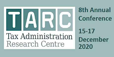 Tax Administration Research Centre 8th Annual Conference tickets