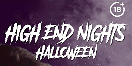 High End Nights | Halloween tickets