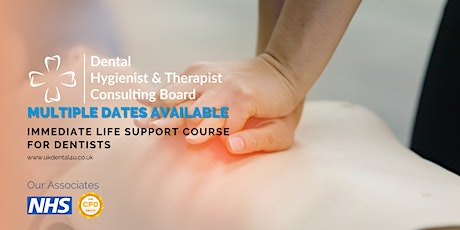 Immediate Life Support Course for Dentists tickets