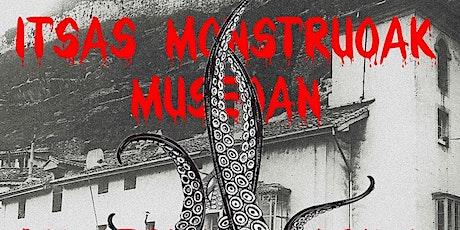 Itsas munstruoak museoan / Monstruos marinos en el museo entradas