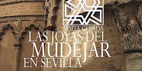 Las joyas del mudejar en Sevilla entradas