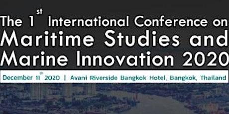 International Conference on Maritime Studies and Marine Innovation MSMI'20 tickets
