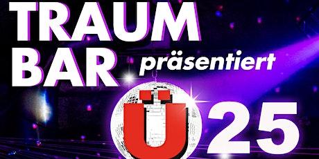 TraumBar präsentiert: Ü25 Tickets