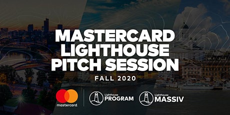 Mastercard Lighthouse Program Pitch Session Fall 2020 tickets