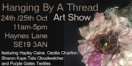 Hanging By A Thread Art Show tickets