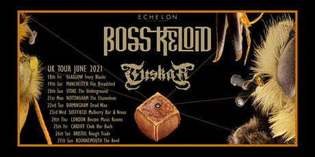 Glasgow - Boss Keloid / Tuskar tickets