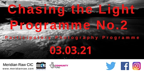 Chasing the Light - Participatory Photography Prog tickets