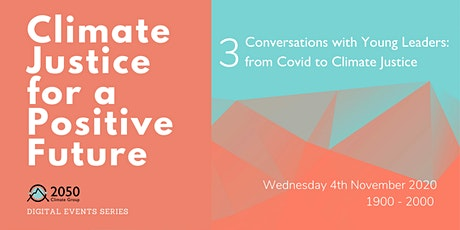 Conversations with Young Leaders: from Covid to Climate Justice tickets