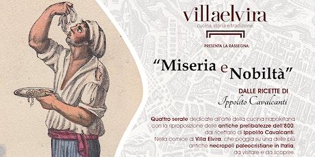 """""""Alla Corte Aragonese"""" - dalla rassegna """"Miseria e Nobiltà"""" - Villa Elvira biglietti"""