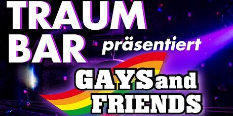 TraumBar präsentiert: Gays and Friends Tickets
