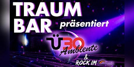 TraumBar präsentiert: Ü30 & Ü30 Rock Tickets