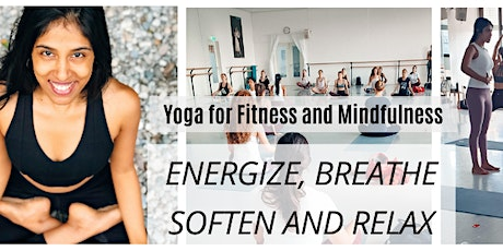 Energize, Soften, Breathe & Relax: Yoga Session for Fitness and Mindfulness tickets