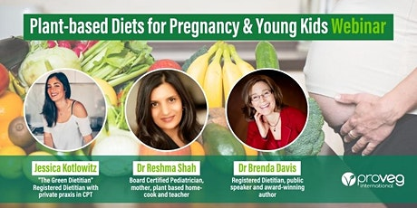 Plant-based Diets for Pregnancy & Young Kids tickets